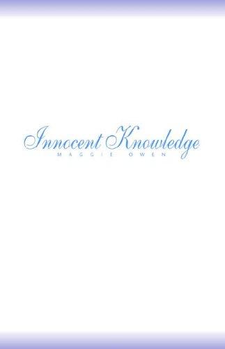 Innocent Knowledge: Maggie Owen