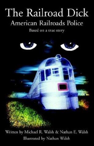 9781413422207: The Railroad Dick
