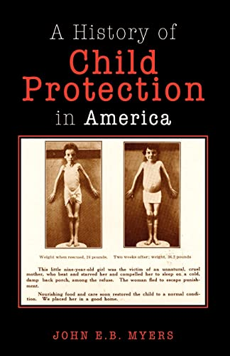 9781413423013: A History of Child Protection In America