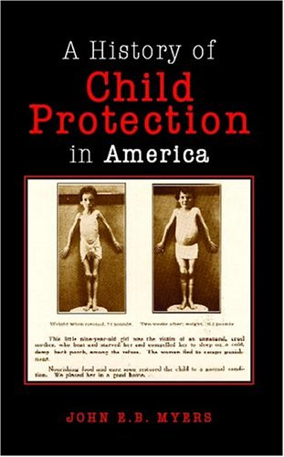 9781413423020: A History Of Child Protection In America