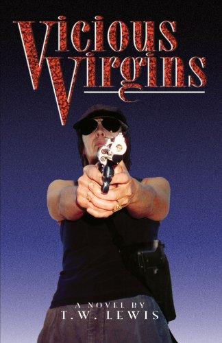 Vicious Virgins: T W Lewis