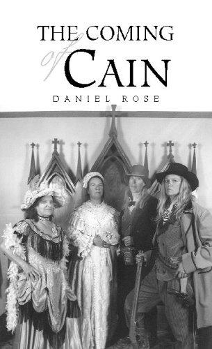 The Coming Of Cain: Daniel Rose
