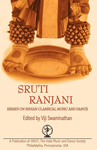 Sruti Ranjani: Essays on Indian Classical Music: Viji Swaminathan