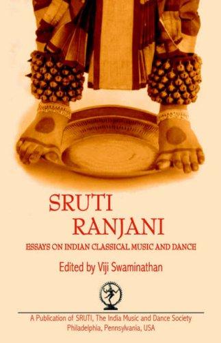 Sruti Ranjani : Essays on Indian Classical: Viji Swaminathan