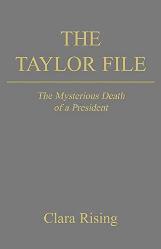 9781413428827: The Taylor File: The Mysterious Death of a President