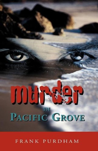 9781413430714: Murder in Pacific Grove