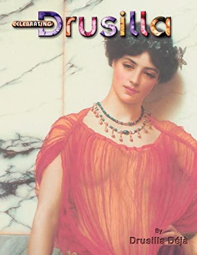 Celebrating Drusilla: Drusilla Dj