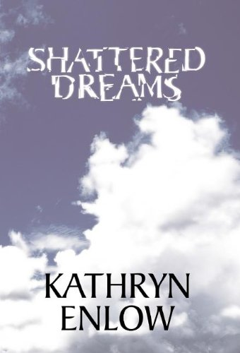 9781413433289: Shattered Dreams