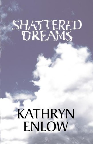 9781413433296: Shattered Dreams