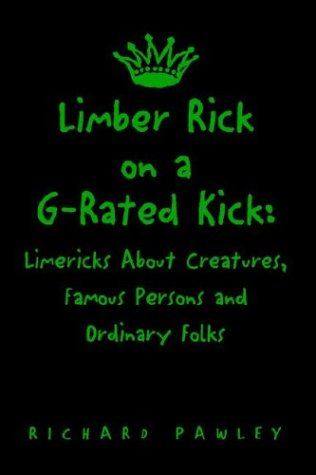 Limber Rick on A G-Rated Kick: Pawley, Richard