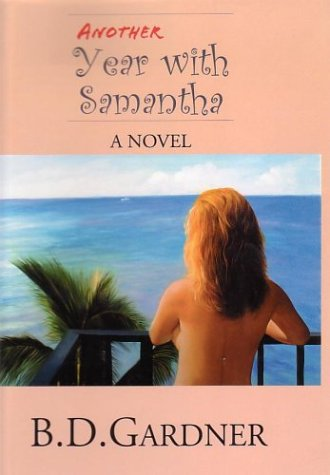 9781413433746: Another Year with Samantha: A Novel