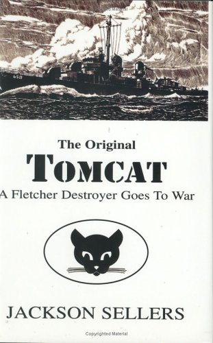 9781413434101: The Original Tomcat: A Fletcher Destroyer Goes To War