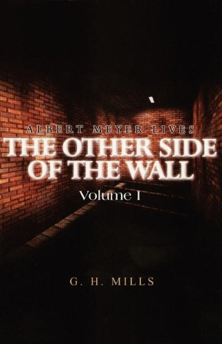 The Other Side of the Wall: Mills, G. H.