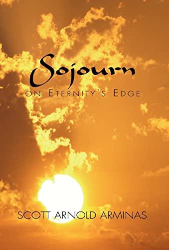 Sojourn on Eternity's Edge: Arminas, Scott Arnold