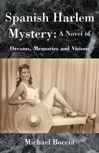 9781413435290: Spanish Harlem Mystery: A Novel of Dreams, Memories, and Visions