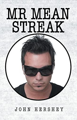 9781413435764: Mr. Mean Streak