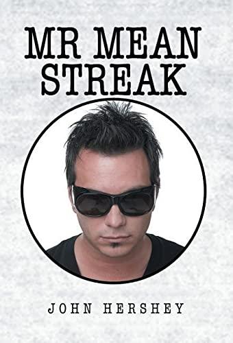 9781413435771: Mr. Mean Streak