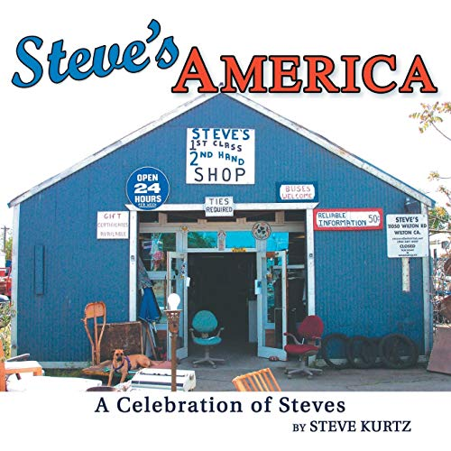 Steve's America: A Celebration of Steves: Steven Kurtz