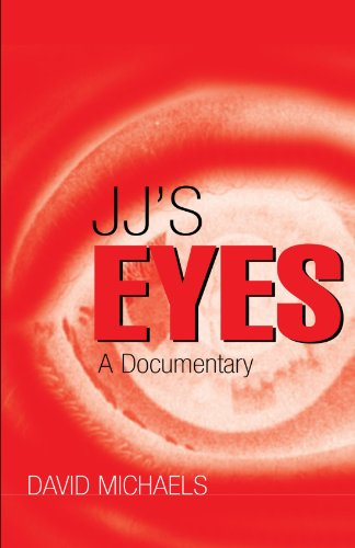 Jj's Eyes: A Doumentary: James Miller
