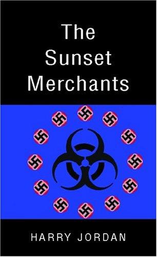 The Sunset Merchants: Harry Jordan