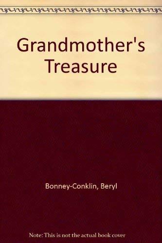 Grandmother's Treasure: Beryl Bonney-Conklin