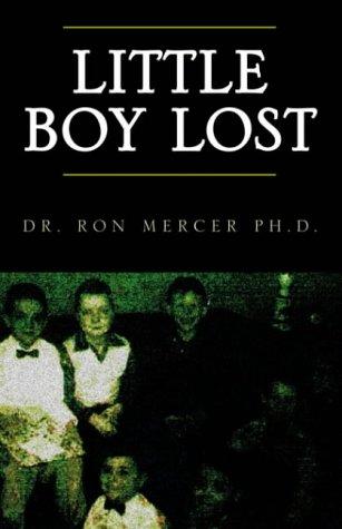 9781413440362: Little Boy Lost