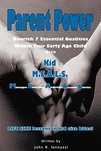 9781413440447: Parent Power - Nourish 7 Essential Qualities Within Your Early Age Child