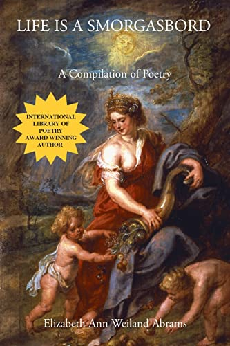 9781413440577: Life is a Smorgasbord: A Compilation of Poetry and Prose