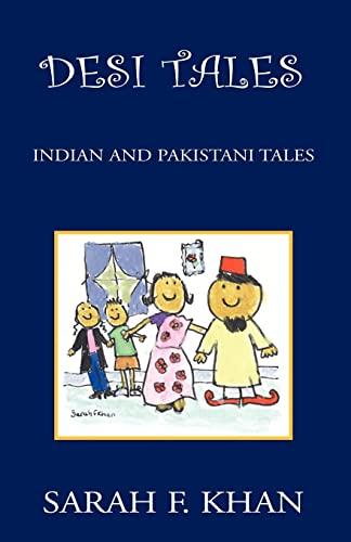 9781413441178: Desi Tales: Indian and Pakistani Tales