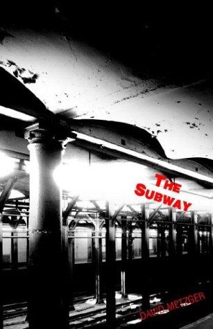 The Subway: Metzger, David