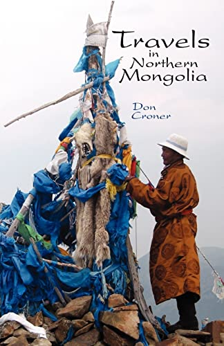 9781413442748: Travels in Northern Mongolia