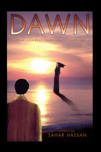 9781413443387: Dawn: One sunrise that lasts forever