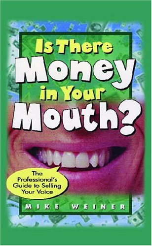 Is There Money In Your Mouth? (1413443419) by Michael Weiner