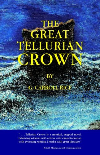 9781413444780: The Great Tellurian Crown