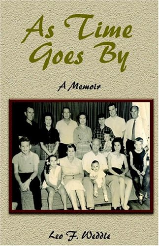As Time Goes by: Weddle, Leo F.