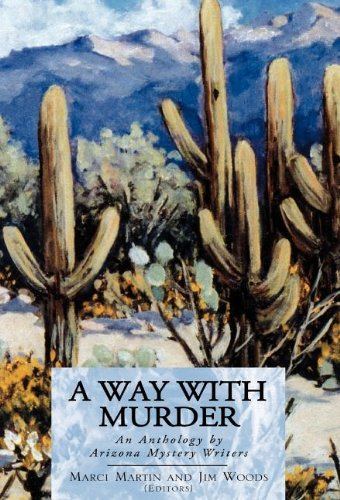 A Way with Murder : An Anthology: Marci Martin
