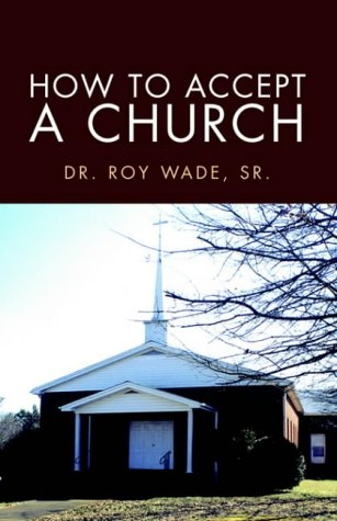 9781413445930: How to Accept a Church