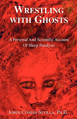 9781413446685: Wrestling with Ghosts
