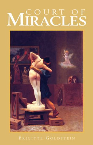 9781413447194: Court of Miracles: A Human Comedy of 17th-Century France
