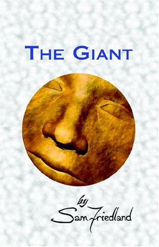 9781413447385: The Giant
