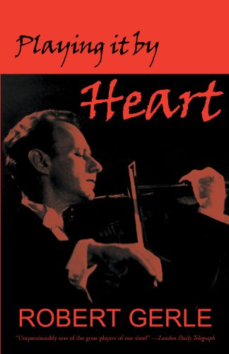 Playing It By Heart: Wonderful Things Can Happen Any Day: Robert Gerle