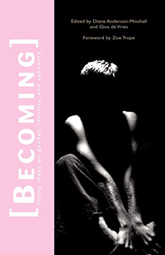 9781413454369: Becoming: Young Ideas on Gender, Identity, and Sexuality
