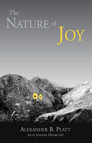 The Nature of Joy: Alexander B. Platt;
