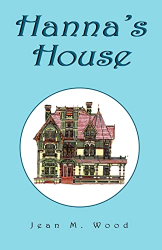 9781413455489: Hanna's House