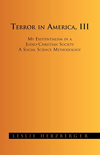 My Existentialism: A Social Science Methodology: Leslie Herzberger