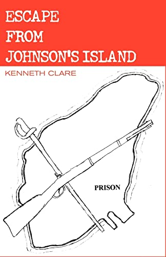 Escape From Johnson's Island: Clare, Kenneth