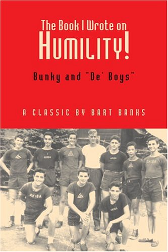 9781413458336: The Book I Wrote on Humility! Bunky and