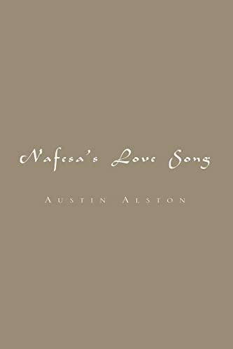 Nafessas Love Song: Austin Alston
