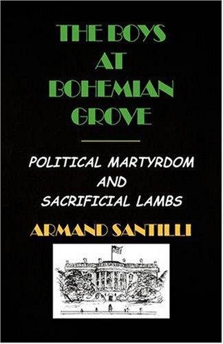 9781413459494: The Boys at Bohemian Grove
