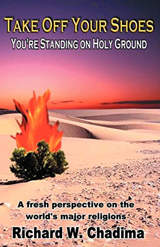 Take Off Your Shoes: You're Standing On Holy Ground: Chadima, Richard W